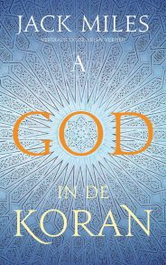 Cover van Jack Miles, God in de Koran